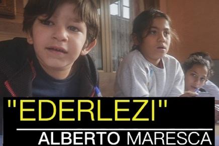 """""""Ederlezi"""" – Un reportage di AlbertoMaresca"""